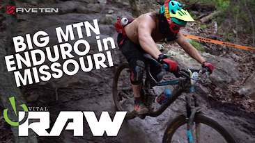 Vital RAW - Big Mountain Enduro, MISSOURI