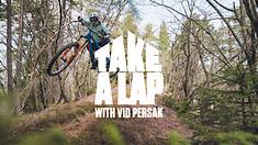 Take A Lap with Vid Persak   Orbea FOX Enduro Team