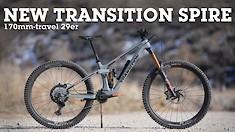 Transition's Biggest Bike Yet - Meet the New Spire