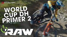 Who Will Surprise WORLD CUP DH? Vital RAW Not-a-Race 2