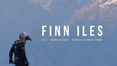 Quick and Dirty with Finn Iles - First Installment in Three-Part Edit Series Filmed in BC