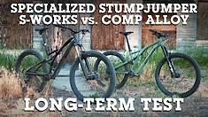 Specialized Stumpjumper S-Works Vs Stumpjumper Comp Alloy