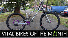 Vital Bikes of the Month - July 2021