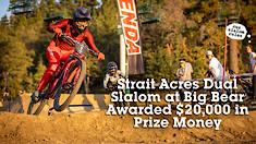Strait Acres Dual Slalom at Big Bear Awarded $20,000 in Prize Money