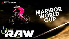Vital RAW - Maribor World Cup Downhill 2
