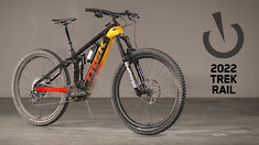 2022 Trek Rail 9.9 and 9.8 - The Most E, eMTB to Date