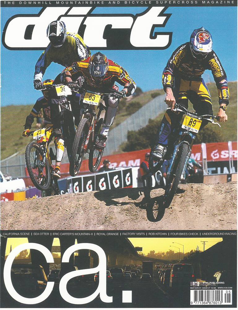 Hart writes this about the Dirt cover: I attached the Dirt cover from 2001 that you asked for. Look really close and you can only see the punk rock sticker placement on my shin pads because I'm so off the back going in to the first turn behind Thomas Allier, Nigel Page and Mick Hannah. This is actually the first gate at the first mountaincross (Sea Otter 2001). And now I acknowledge that all three of those guys were much more talented bike riders, but looking at this photo what doesn't sit well with me is that I was told at that this new 4X event was going to have big jumps. I was lied to. Looking back now, in retrospect, all I can think is: We abandoned dual slalom for this?