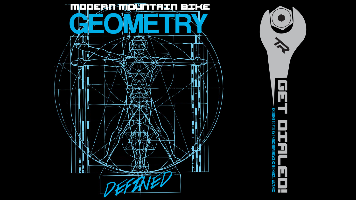 Modern Mountain Bike Geometry Defined - Transition Explains ...