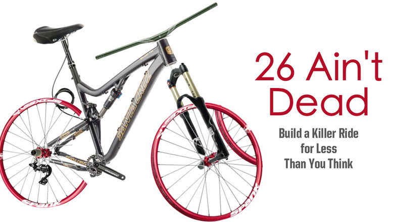 26 Ain T Dead Build A Killer Ride For Less Than You Think Mountain Bikes Feature Stories Vital Mtb