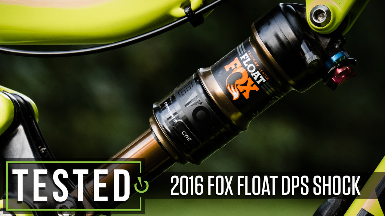 FOX FLOAT DPS - 2016 Rear Shock - Reviews, Comparisons