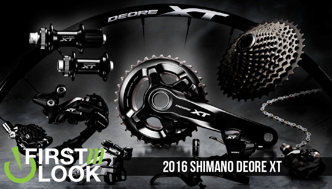 First Look: 2016 Shimano Deore XT - Mountain Bikes Feature Stories