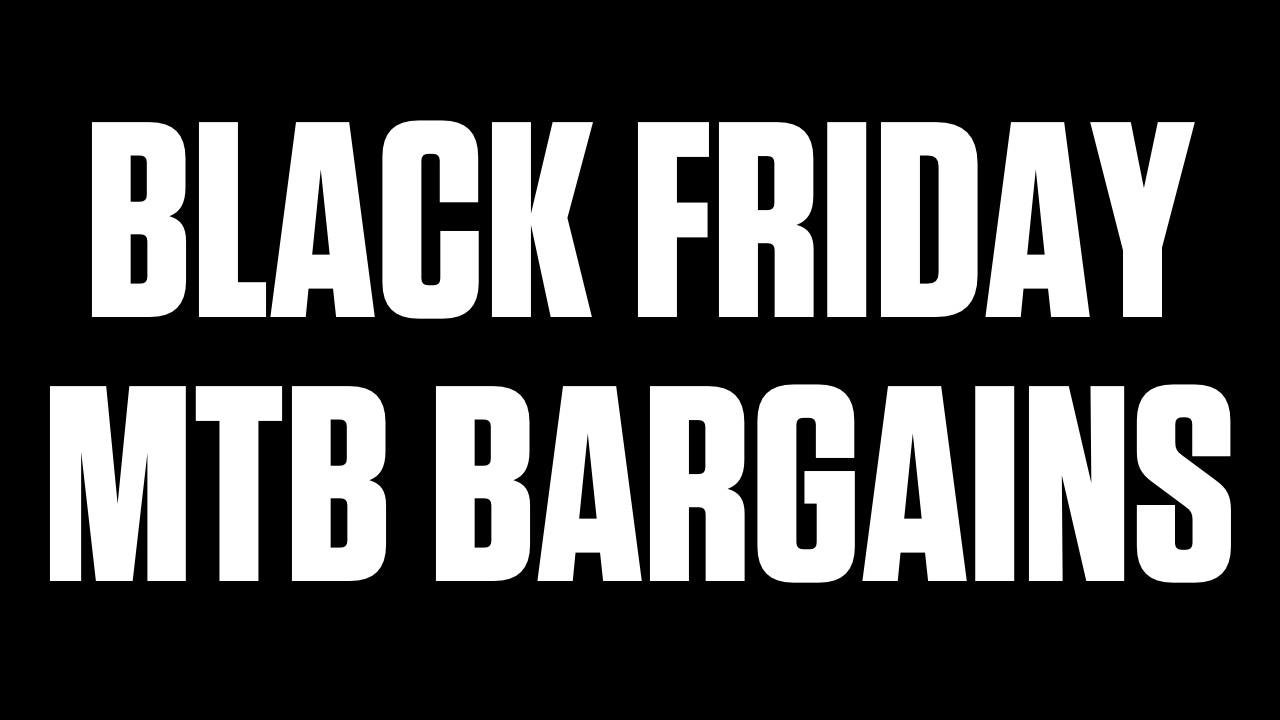 Black Friday Mtb Deals While Supplies Last Mountain Bikes Feature Stories Vital Mtb