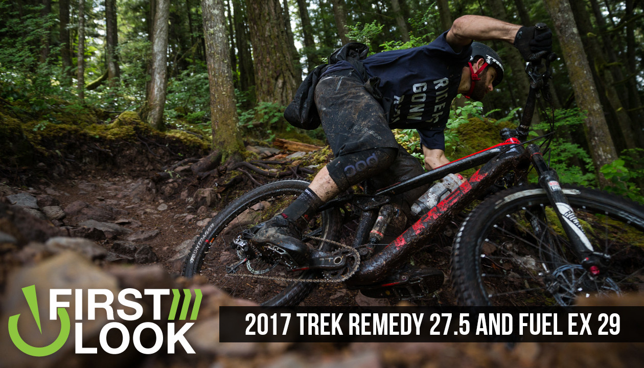 3215f3519fed First Look  2017 Trek Remedy 27.5 and Fuel EX 29 - Mountain Bikes ...