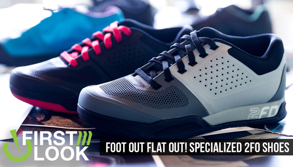 Foot Out, Flat Out! First Look at Specialized's New 2FO Shoes