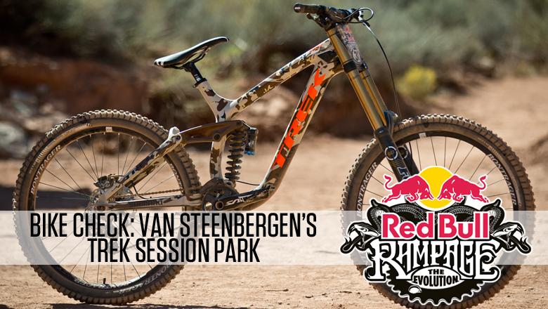 Drag Racing Helmets >> Rampage Pro Bike Check: Tom Van Steenbergen's Trek Session Park - Mountain Biking Pictures ...