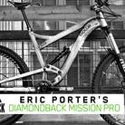 Pro Bike Check: Eric Porter's Diamondback Mission Pro