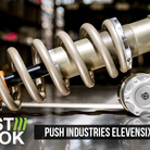First Look: Push Industries Elevensix Coil Shock - Exclusive Behind the Scenes Feature