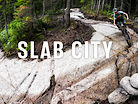 Slab City // Sentiers Du Moulin's Newest Trail