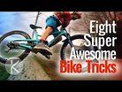 8 MORE Cool Mountain Bike tricks you can learn anywhere!