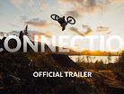CONNECTION - OFFICIAL TRAILER