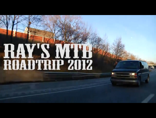 Ray's MTB 2012 Roadtrip