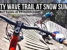 Party Wave Trail at Snow Summit with Kirt Voreis at #VitalDitchDay