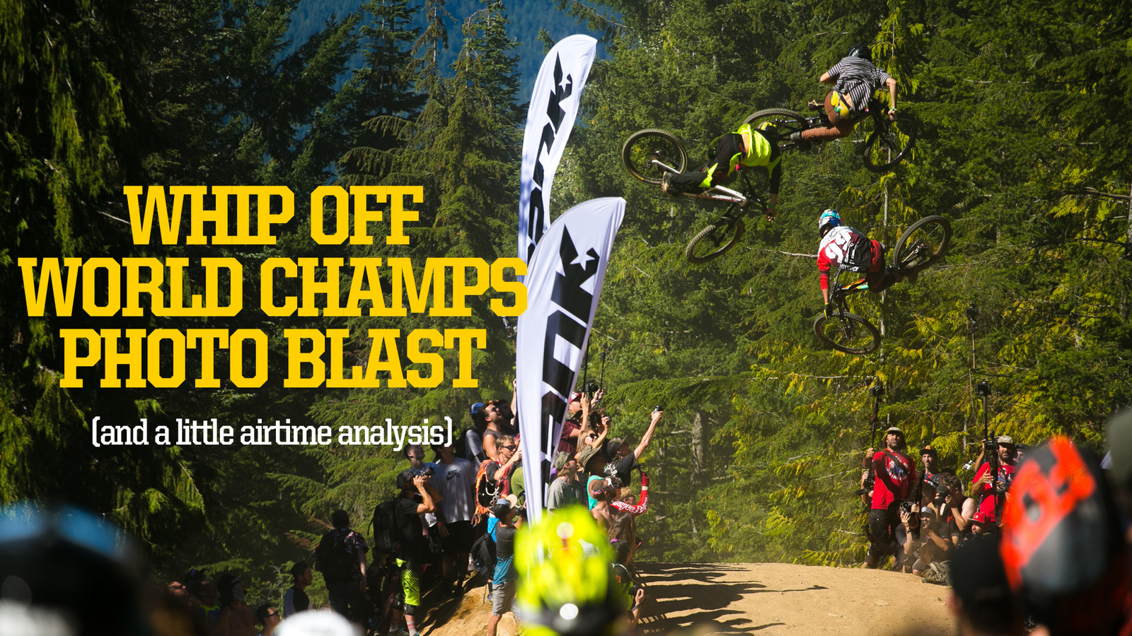 Boost Off World Champs?! - Whip Off World Champs Photo Blast - Mountain Biking Pictures - Vital MTB