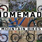 Incredible DIY Mountain Bikes