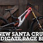 SANTA CRUZ SYNDICATE RACE BIKES - Mixed Wheel Size for Luca and Loris