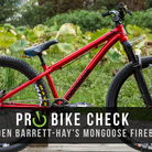Pro Bike Check: Brayden Barrett-Hay's Mongoose Fireball Dirt Jumper