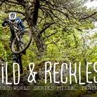 Wild & Reckless - Enduro World Series Millau, France Practice