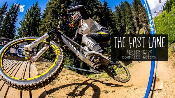 The Fast Lane - Lenzerheide World Cup DH Action