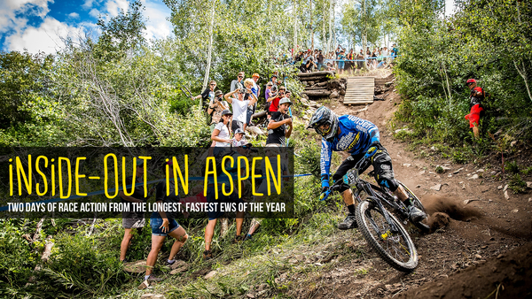 INSIDE-OUT IN ASPEN - Race Action from the Enduro World Series