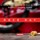 RACE DAY - Leogang World Cup Downhill Experience