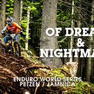 Enduro World Series Action from Austria Slovenia Petzen Jamnica