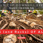 ROOTS (and Rocks) OF ALL EVIL - Val di Sole World Cup DH Track Walk
