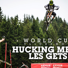 HUCKING MEAT! Les Gets World Cup DH Practice Slideshow
