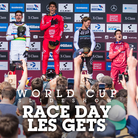 RACE DAY SLIDESHOW - Les Gets World Cup DH