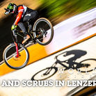 WHIPS AND SCRUBS! Lenzerheide World Cup Downhill Timed Training