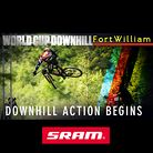 ON COURSE! Fort William World Cup Downhill Action