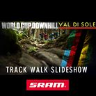 2013 Val di Sole World Cup Kickoff and Track Walk Slideshow