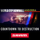 COUNTDOWN TO DESTRUCTION: Eve of the Andorra World Cup Downhill