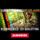 RUNNING WILD: Mont Sainte Anne Downhill Qualifying Slideshow