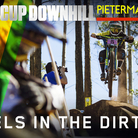 WHEELS IN THE DIRT! World Cup Downhill Action from Pietermaritzburg, South Africa