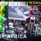 OUT OF AFRICA - World Cup Downhill Slideshow from the Finals at Pietermaritzburg