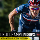 2014 World Championship XCE & XCO Race Slideshow from Hafjell, Norway