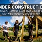 Kelly McGarry & Tom Hey: Crankworx Rotorua Slopestyle Course Build