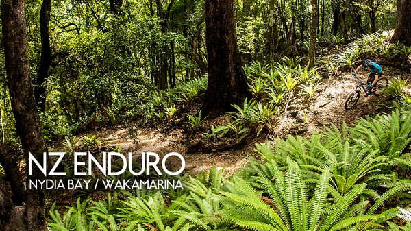 The New Zealand Enduro - Day 2 & 3, Nydia Bay and Wakamarina