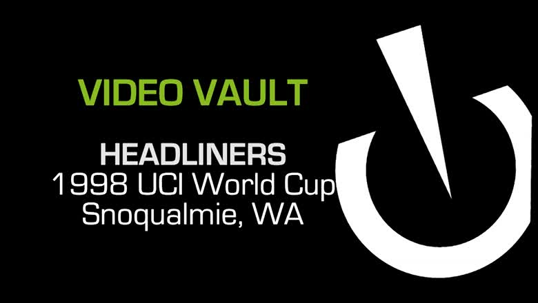 Headliners: 1998 UCI World Cup, Snoqualmie Pass