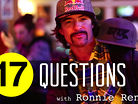 17 Questions: Ronnie Renner